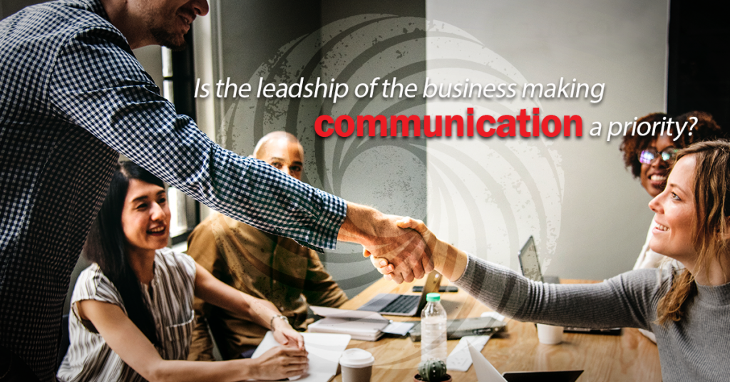 Blind Spots in Change Management - Is the leadership of the business making communication a priority?